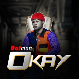 Dotman - Okay